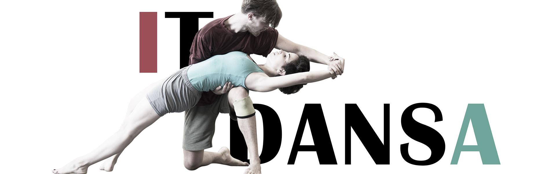 IT Dansa - Work in Progress