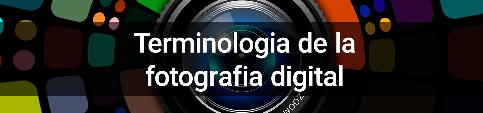 Terminologia de la fotografia digital