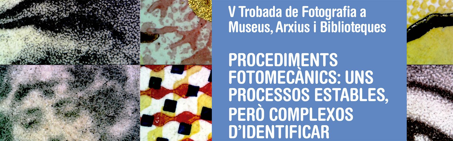 V Trobada de Fotografia a Museus, Arxius i Biblioteques