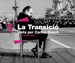"""La Biblioteca de l'IEFC col·labora en l'exposició La Transició, vista per Carlos Bosch. """"Yo no susurro, grito."""""""